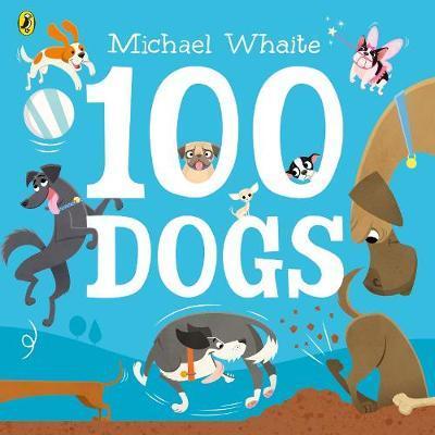 100 Dogs - Michael Whaite