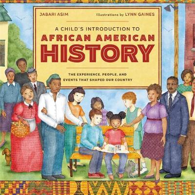 A Child's Introduction to African American History: The Experiences