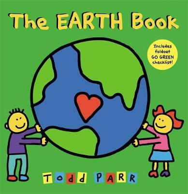 I Love the Earth - Todd Parr