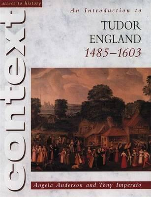 Access to History Context: An Introduction to Tudor England