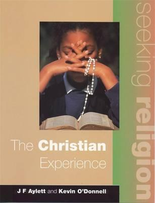Seeking Religion: The Christian Experience 2nd Ed - John F. Aylett