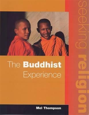 Seeking Religion: The Buddhist Experience 2nd Ed - Mel Thompson
