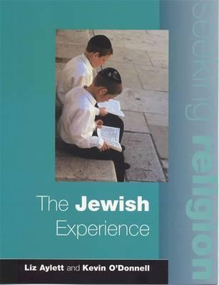 Seeking Religion: The Jewish Experience 2nd Edn - Liz Aylett