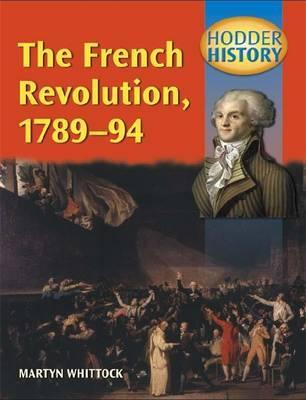 Hodder History: The French Revolution