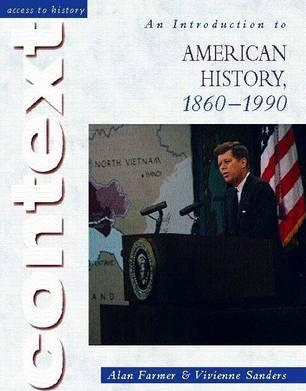 Access to History Context: An Introduction to American History
