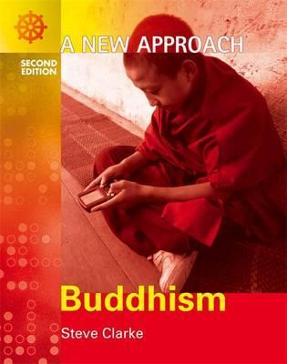 A New Approach: Buddhism 2nd Edition - Steve Clarke
