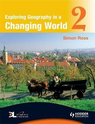 Exploring Geography in a Changing World PB2 - Simon Ross