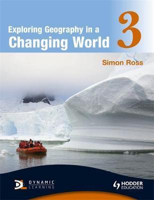 Exploring Geography in a Changing World PB3 - Simon Ross