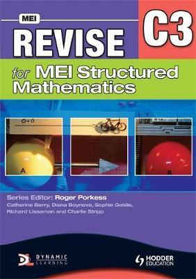 Revise for MEI Structured Mathematics - C3 - Catherine Berry