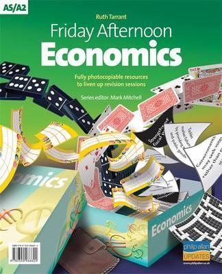 Friday Afternoon Economics A-Level Resource Pack + CD - Ruth Tarrant