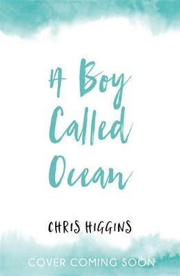 A Boy Called Ocean - Chris Higgins