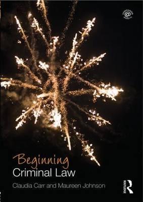 Beginning Criminal Law - Claudia Carr