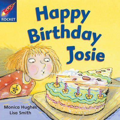 Happy Birthday Josie - Monica Hughes