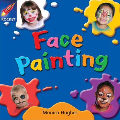 Face Painting - Monica Hughes