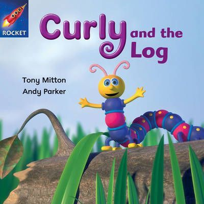Curly and the Log - Tony Mitton