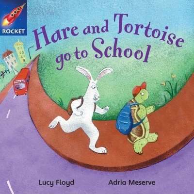 Hare and Tortoise go to School - Lucy Floyd