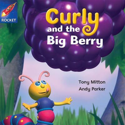 Curly and the Big Berry - Tony Mitton
