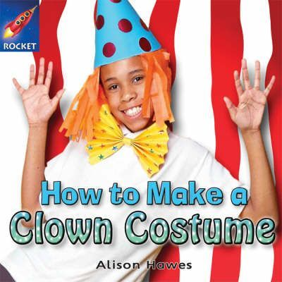 How to Make a Clown Costume - Alison Hawes