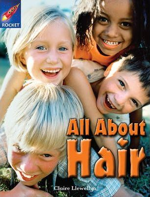 All About Hair - Claire Llewellyn