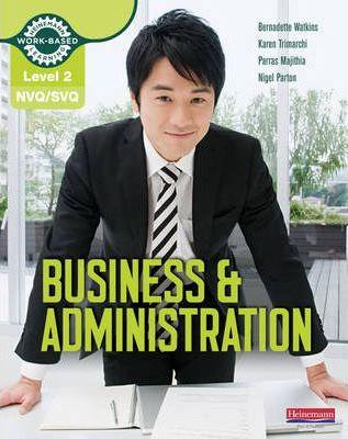 NVQ/SVQ  Level 2 Business & Administration Candidate Handbook - Karen Trimarchi