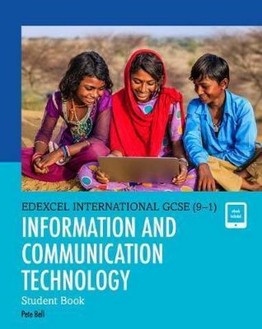 Edexcel International GCSE (9-1) ICT Student Book - Peter Bell