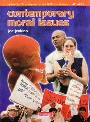 Contemporary Moral Issues - Joe Jenkins