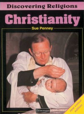 Discovering Religions: Christianity Core Student Book - Sue Penney