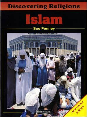 Discovering Religions: Islam Core Student Book - Sue Penney