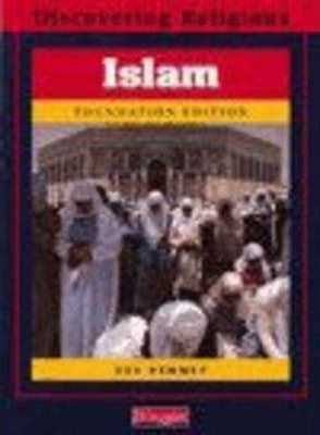 Discovering Religions: Islam Foundation Edition - Sue Penney