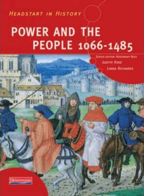 Headstart In History: Power & People 1066-1485 - Rosemary Rees