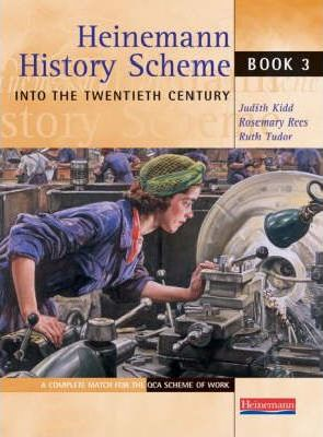 Heinemann History Scheme Book 3: Into The 20th Century - Rosemary Rees