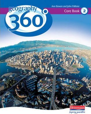 Geography 360 Degrees Core Pupil Book 2 - John Pallister