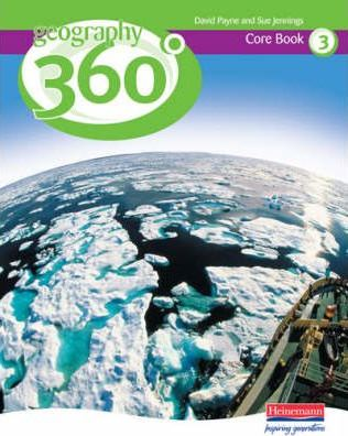 Geography 360 Degrees Core Pupil Book 3 - David Payne