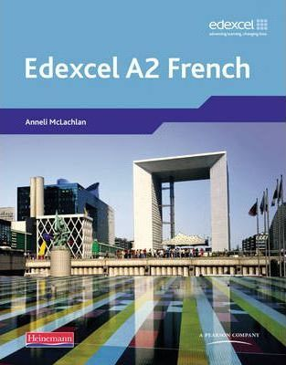 Edexcel A Level French (A2) Student Book and CDROM - Anneli Mclachlan