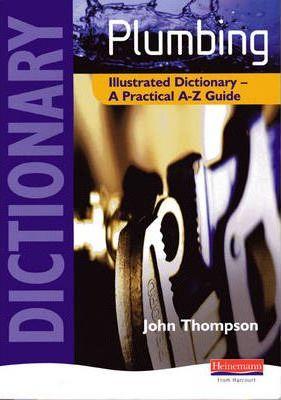 Plumbing Illustrated Dictionary - John Thompson