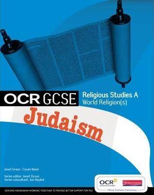 GCSE OCR Religious Studies A: Judaism Student Book - Jon Mayled
