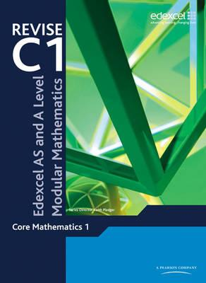 Revise Edexcel AS and A Level Modular Mathematics Core 1 - Greg Attwood