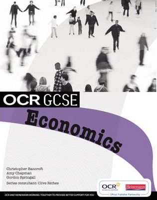 OCR GCSE Economics Student Book - Christopher Bancroft