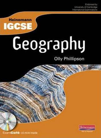 Heinemann IGCSE Geography Student Book with Exam Cafe CD - Olly Phillipson