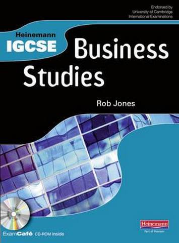 Heinemann IGCSE Business Studies Student Book with Exam Cafe CD - Rob Jones