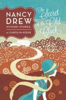 Nancy Drew: The Secret Of The Old Clock: Book One - Carolyn Keene