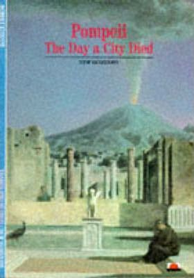 Pompeii: The Day a City Died - Robert Etienne
