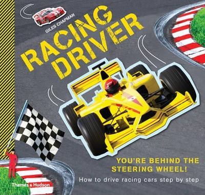 Racing Driver: How to Drive Racing Cars Step by Step - Giles Chapman