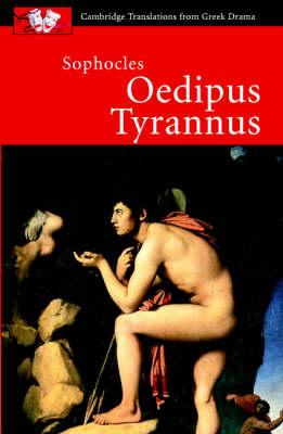 Cambridge Translations from Greek Drama: Sophocles: Oedipus Tyrannus - Sophocles