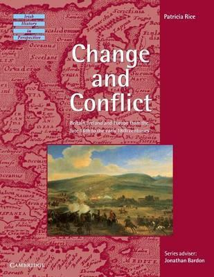 Irish History in Perspective: Change and Conflict: Britain