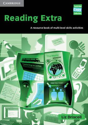 Cambridge Copy Collection: Reading Extra: A Resource Book of Multi-Level Skills Activities - Liz Driscoll