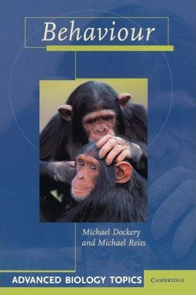Advanced Biology Topics: Behaviour - Michael Dockery