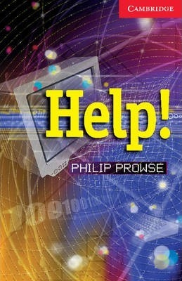 Cambridge English Readers: Help! Level 1 - Philip Prowse