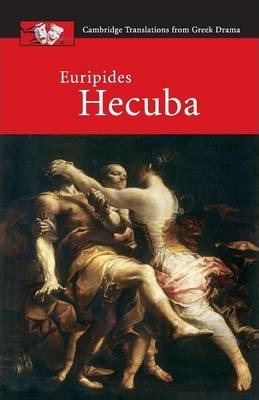Cambridge Translations from Greek Drama: Euripides: Hecuba - John Harrison