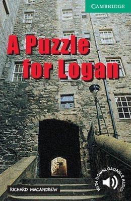 Cambridge English Readers: A Puzzle for Logan Level 3 - Richard MacAndrew